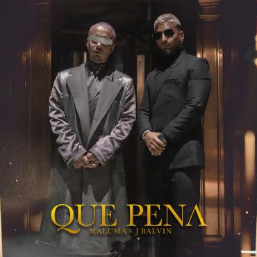 Maluma & J Balvin siguen imparables con «Qué Pena»
