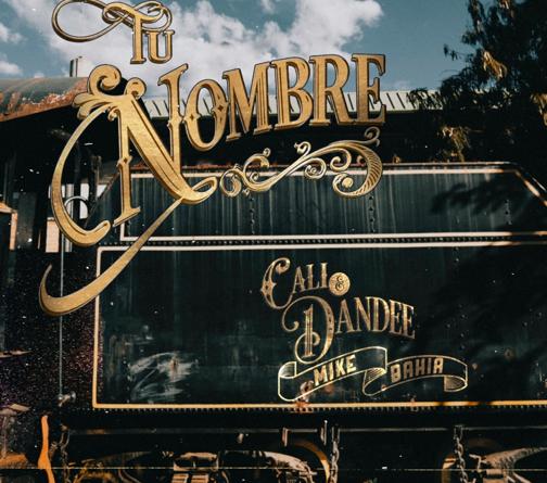 """CALI Y EL DANDEE LANZAN EL NUEVO SENCILLO """"TU NOMBRE"""""""