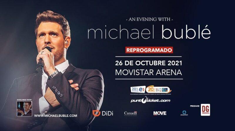 EL SHOW DE MICHAEL BUBLÉ EN CHILE HA SIDO REPROGRAMADO
