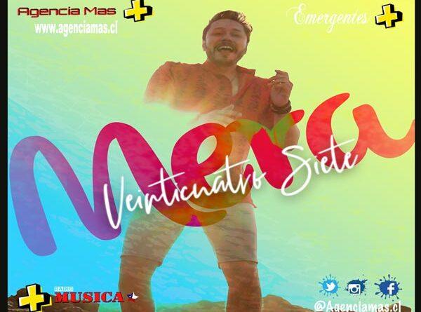 Mera estrena «Veinticuatro Siete», nuevo hit del verano 2021