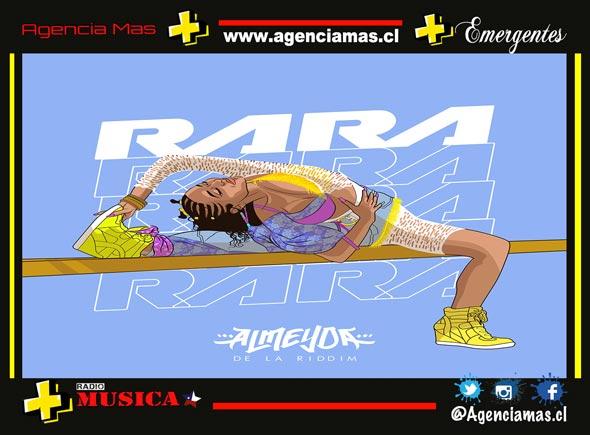 """Almeyda de la Riddim invita a las mujeres a empoderarse en """"RARA"""""""