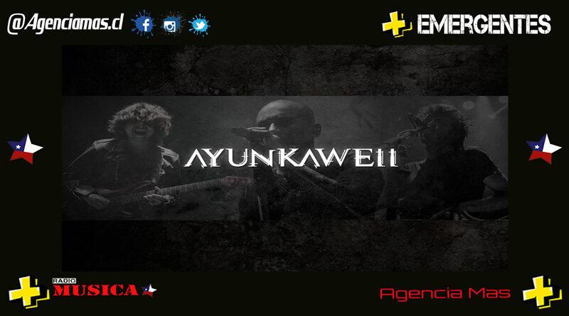 AYUNKAWELL LANZA SINGLE Y VIDEO LYRIC