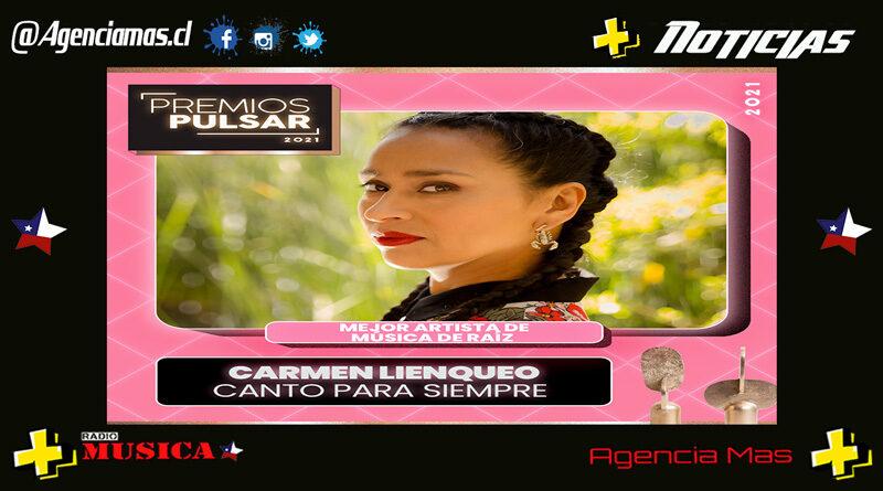 Premios Pulsar 2021 Carmen Lienqueo Mejor Artista Música de Raíz